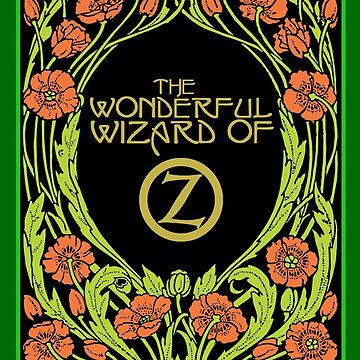 The Wonderful Wizard of Oz by tinybuffalo