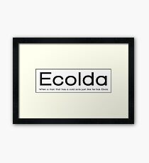 Ecolda - when a man who has a cold acts like he has Ebola Framed Print