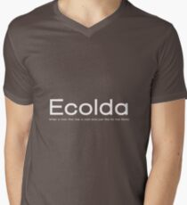 Ecolda - when a man who has a cold acts like he has Ebola Men's V-Neck T-Shirt