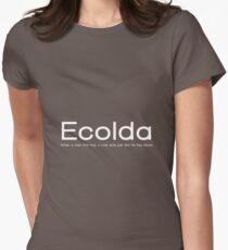 Ecolda - when a man who has a cold acts like he has Ebola Women's Fitted T-Shirt