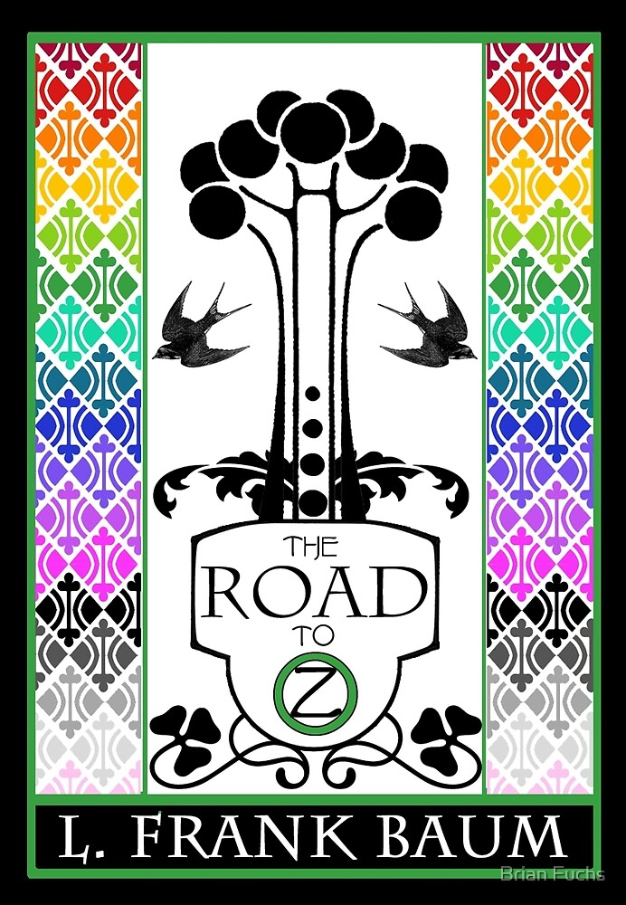 The Road To Oz by Brian Fuchs