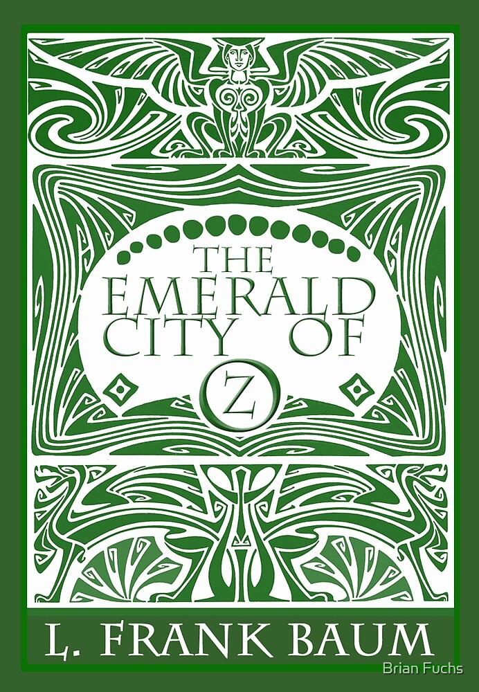 The Emerald City of Oz by Brian Fuchs