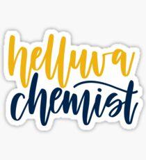 Helluva Chemist Sticker