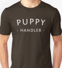 Puppy Handler T-Shirt