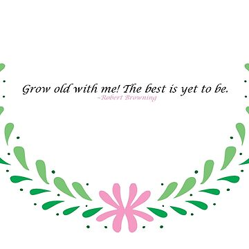 Valentine's Cards: Grow Old With Me by MADEBYCATHERINE