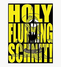 Holy Flurking Schnit! Photographic Print