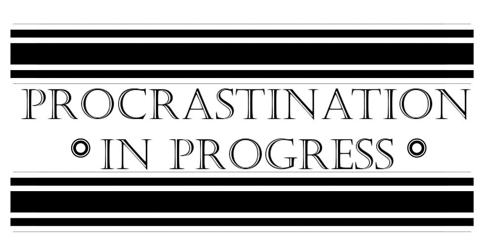 Procrastination In progress by Snofpix