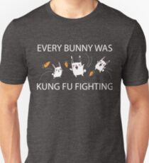 Every Bunny Was Kung Fu Fighting (everybody) Funny Sarcastic Graphic Tee Shirt T-Shirt