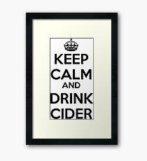 Keep calm and drink cider Framed Print
