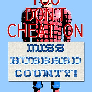 You don't cheat on Miss Hubbard County! Fargo by Keighcei
