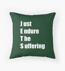 Jets – Just Endure The Suffering Throw Pillow