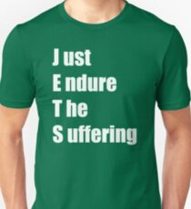50f139bc7 Jets – Just Endure The Suffering Unisex T-Shirt