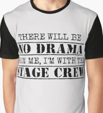 There Will Be no Drama Graphic T-Shirt