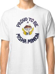 Misha Minion Classic T-Shirt