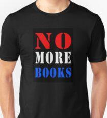 No More Books (USA) - Neil Breen Unisex T-Shirt