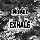 Inhale and Exhale Black and White by 86248Diamond