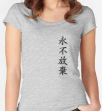 Chinese Characters - Never Give Up Women's Fitted Scoop T-Shirt