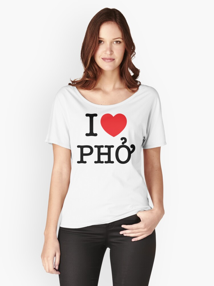 I Heart (Love) Phở Women's Relaxed Fit T-Shirt Front