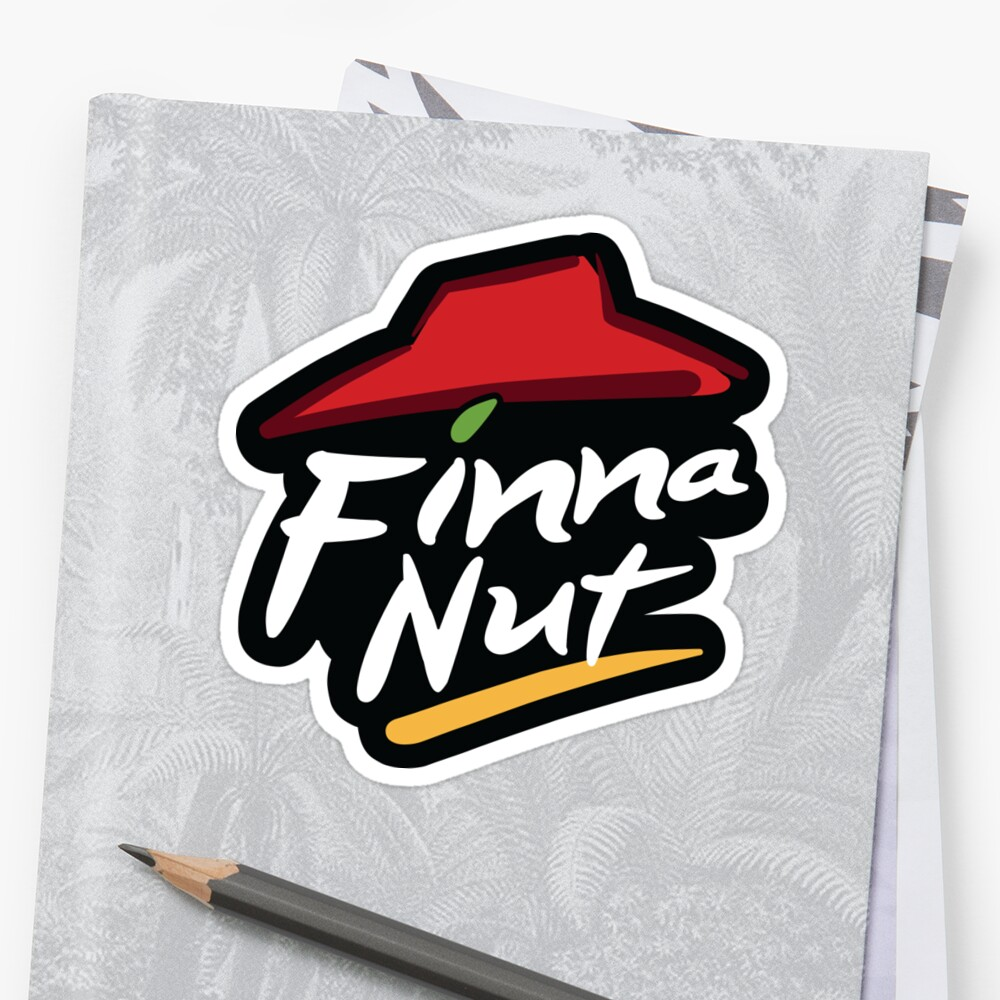Quot Finna Nut Quot Sticker By 098v Redbubble