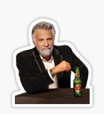 Dos Equis Man - The Most Interesting Man In The World Meme Sticker