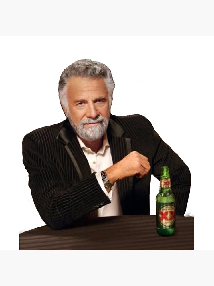 Dos Equis Man - The Most Interesting Man In The World Meme by tomohawk64