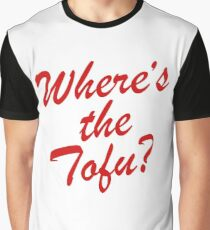 Wheres The Tofu Graphic T-Shirt