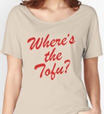 Wheres The Tofu Women's Relaxed Fit T-Shirt