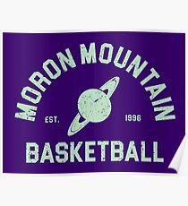 Moron Mountain Basketball Poster