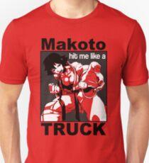 Makoto Hit Me Like A Truck Unisex T-Shirt