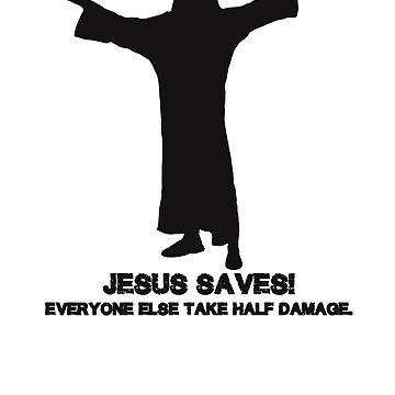 Jesus Saves 2.0 by JD22