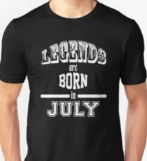 Legends are born in July - White T-Shirt