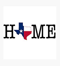 Home - Texas Photographic Print