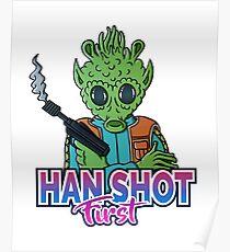 Han shot first! Poster