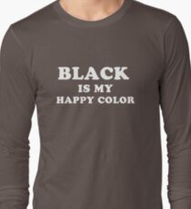 Funny Humor Graphic Black Happy Color Text Novelty T-Shirt
