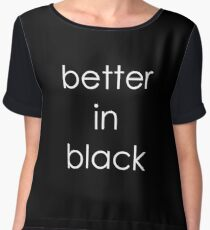 Funny Humor Graphic Text Novelty Better Black Women's Chiffon Top