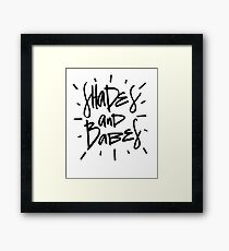 Shades and Babes - Funny Humor Saying Framed Print