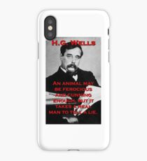 An Animal May Be Ferocious - HG Wells iPhone Case/Skin
