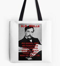An Animal May Be Ferocious - HG Wells Tote Bag