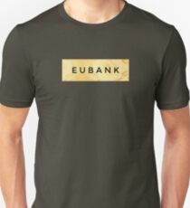EUBANK [Gold] (Clothes, Phone Cases & More) T-Shirt