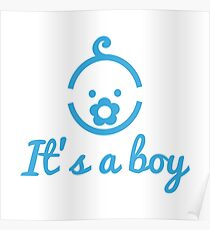it's a boy text with with cute blue boy icon face Poster