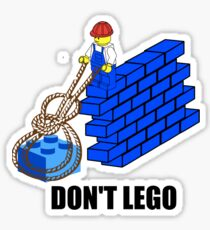 Don't Lego Sticker