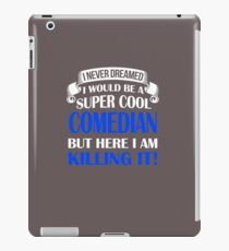 A Super Cool Comedian iPad Case/Skin