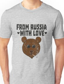 From Russia with LOVE Unisex T-Shirt