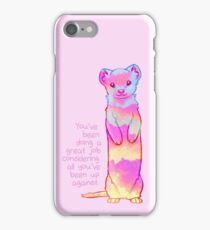 """You've Been Doing a Great Job"" Sunrise Stoat iPhone Case/Skin"