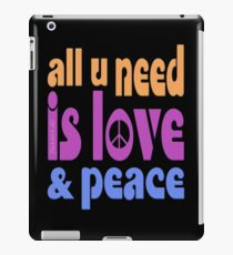 all u need is love & peace - love, peace, rescue, animal rights, vegan iPad Case/Skin