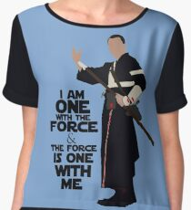 Star Wars - Chirrut Imwe I Am One With The Force And The Force Is With Me Chiffon Top