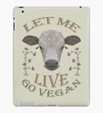 LET ME LIVE - GO VEGAN iPad Case/Skin