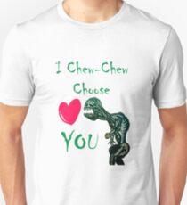 I Chew-Chew Choose You Unisex T-Shirt