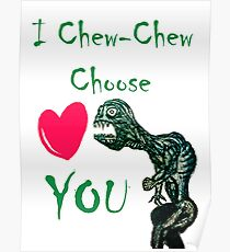 I Chew-Chew Choose You Poster