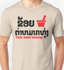I Bok Bok (Love) Tam Mak Hoong (Lao Food) Unisex T-Shirt